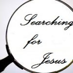 """Searching For Jesus"" (January 28, 2018)"